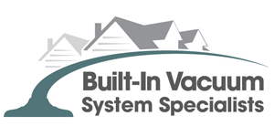 Built-In Vacuum System Specialists